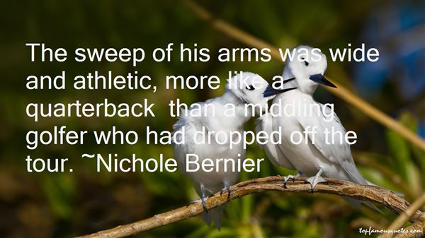 Nichole Bernier Quotes