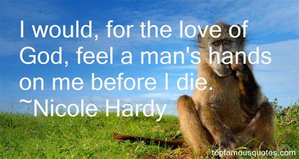 Nicole Hardy Quotes