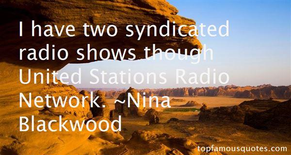 Nina Blackwood Quotes