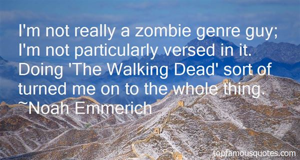 Noah Emmerich Quotes