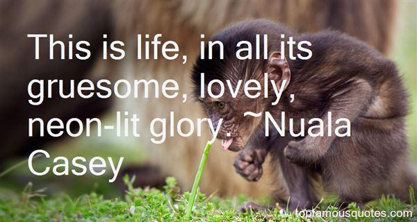 Nuala Casey Quotes
