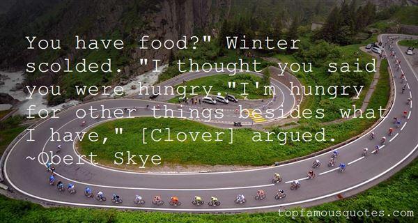 Obert Skye Quotes