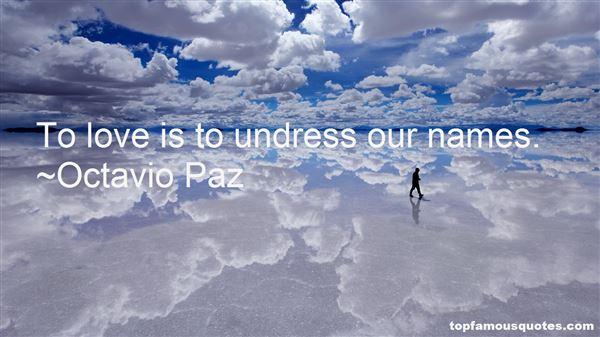 Octavio Paz Quotes