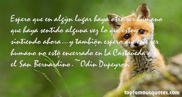 Odin Dupeyron Quotes