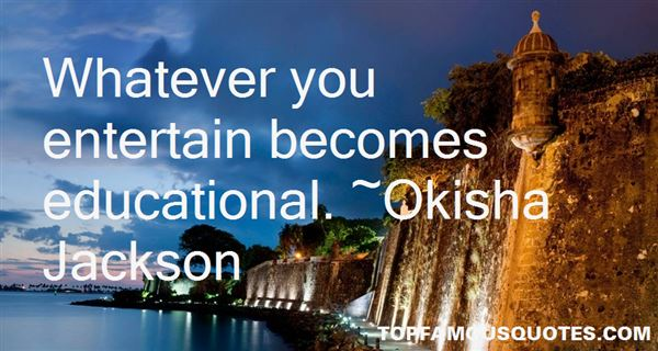 Okisha Jackson Quotes