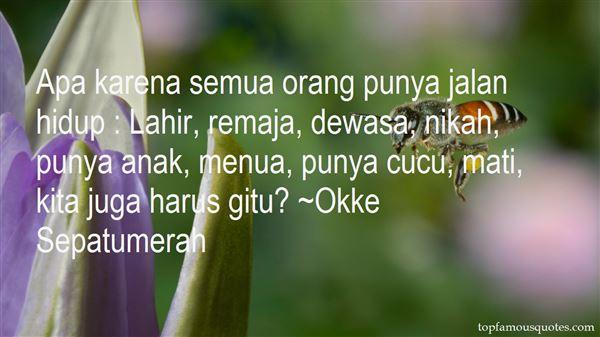 Okke Sepatumerah Quotes