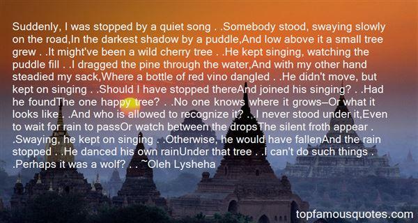 Oleh Lysheha Quotes