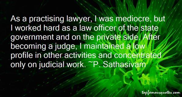 P. Sathasivam Quotes