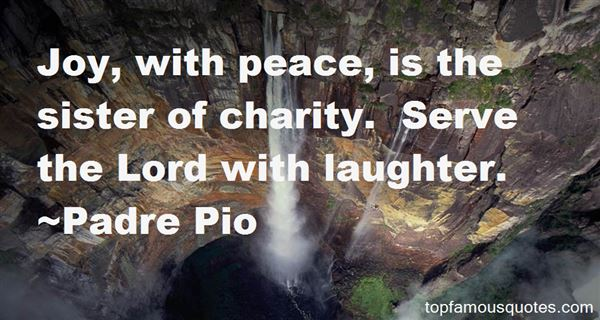 Padre Pio Quotes