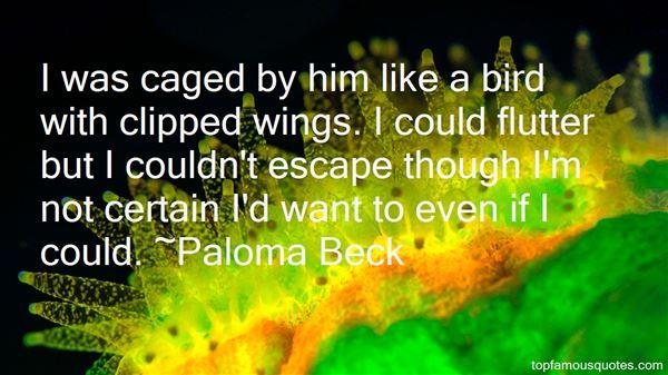 Paloma Beck Quotes