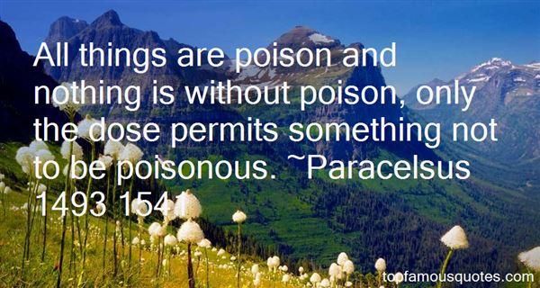 Paracelsus 1493 1541 Quotes