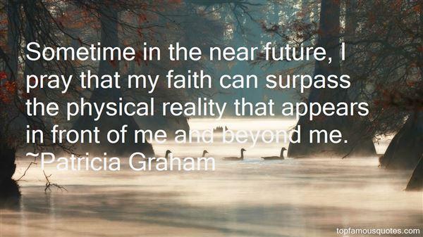 Patricia Graham Quotes