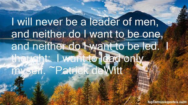 Patrick DeWitt Quotes