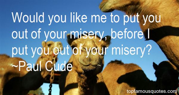Paul Cude Quotes
