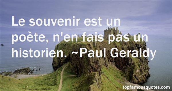Paul Geraldy Quotes