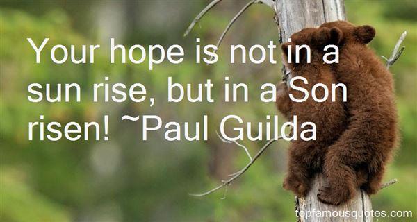 Paul Guilda Quotes