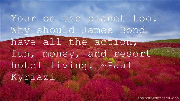 Paul Kyriazi Quotes