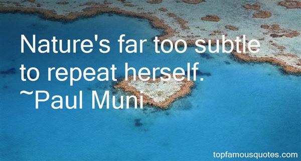 Paul Muni Quotes