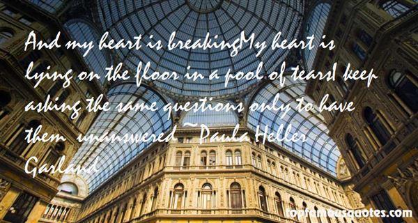 Paula Heller Garland Quotes