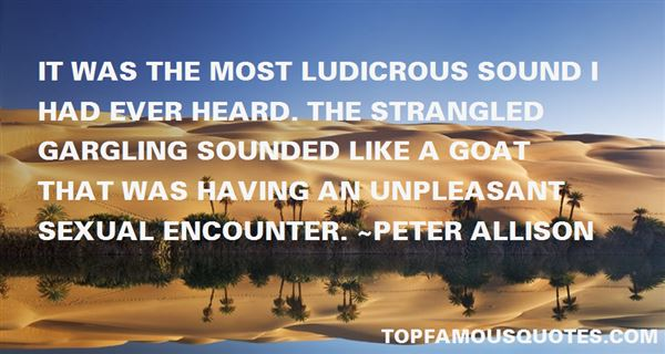 Peter Allison Quotes
