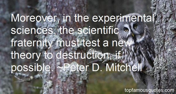 Peter D. Mitchell Quotes