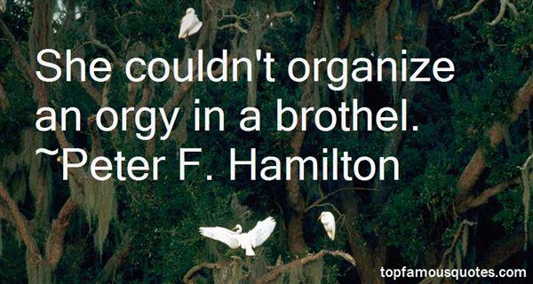 Peter F. Hamilton Quotes