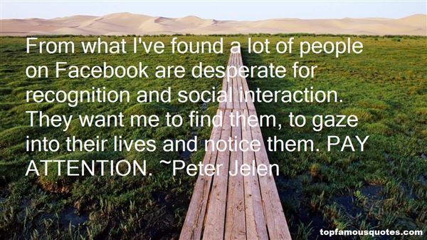 Peter Jelen Quotes