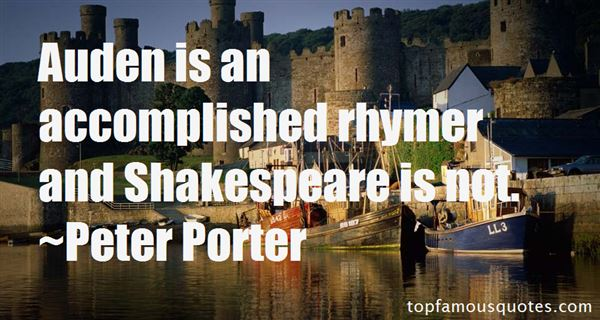 Peter Porter Quotes