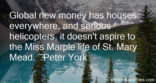 Peter York Quotes