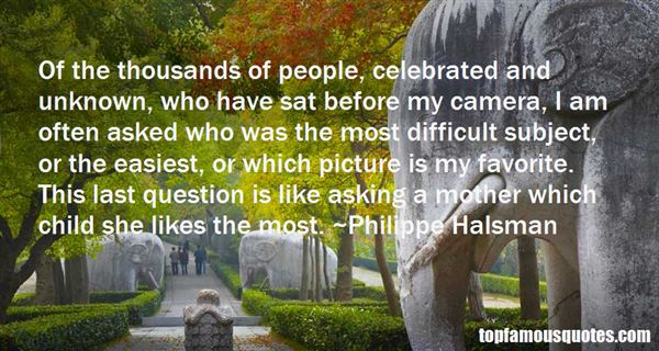 Philippe Halsman Quotes