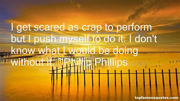 Phillip Phillips Quotes