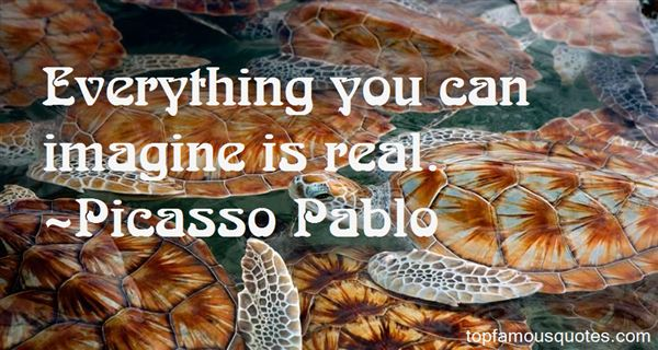 Picasso Pablo Quotes