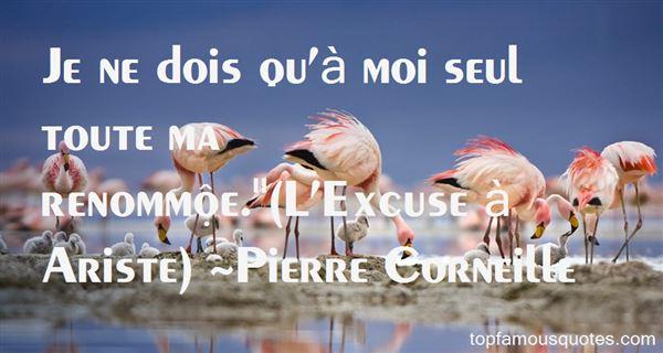 Pierre Corneille Quotes