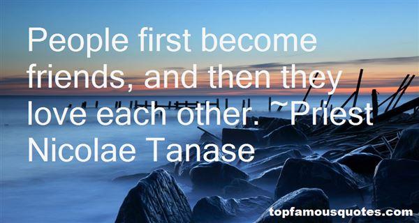 Priest Nicolae Tanase Quotes