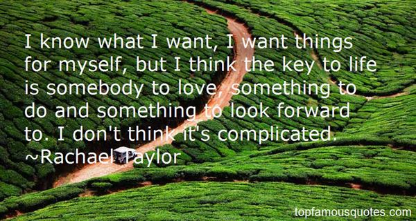 Rachael Taylor Quotes