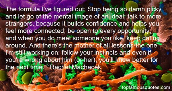 Rachel Machacek Quotes