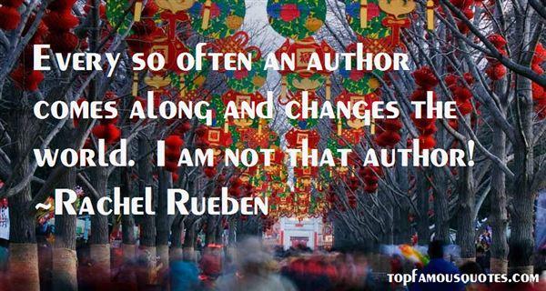 Rachel Rueben Quotes