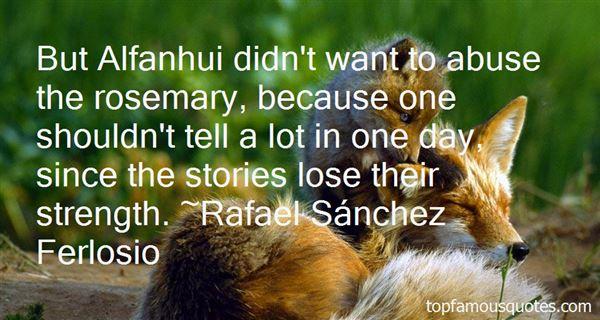 Rafael Sánchez Ferlosio Quotes