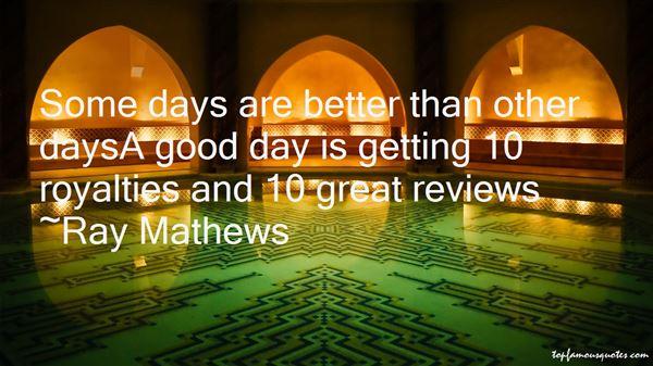 Ray Mathews Quotes