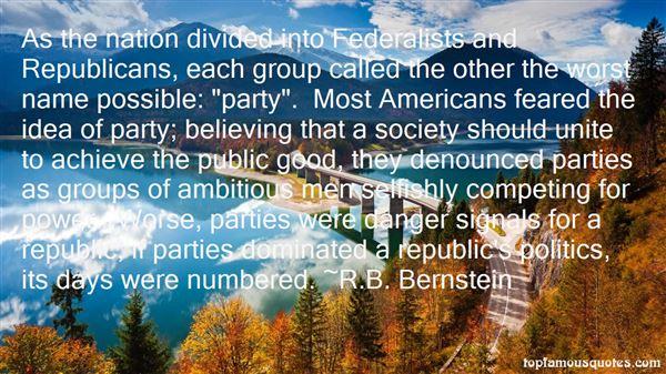 R.B. Bernstein Quotes
