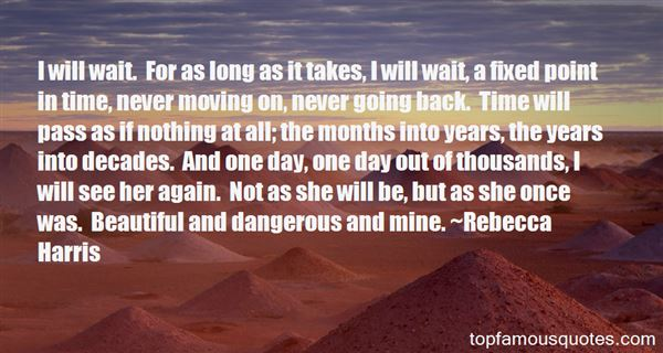 Rebecca Harris Quotes