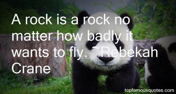 Rebekah Crane Quotes