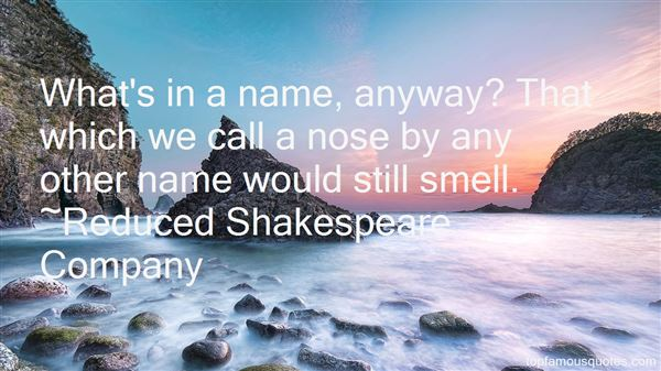 Reduced Shakespeare Company Quotes