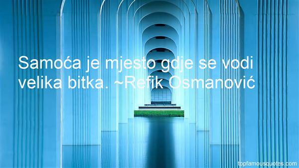 Refik Osmanović Quotes