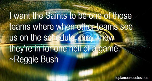 Reggie Bush Quotes