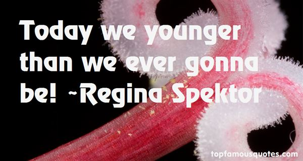 Regina Spektor Quotes
