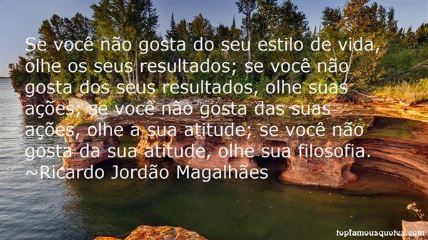 Ricardo Jordão Magalhães Quotes
