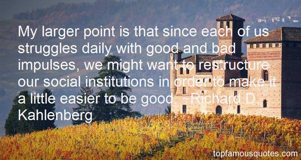 Richard D. Kahlenberg Quotes