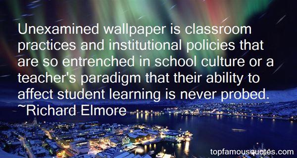 Richard Elmore Quotes