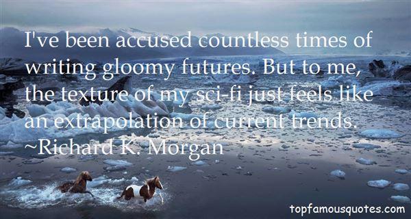 Richard K. Morgan Quotes